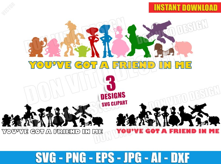 You've Got A Friend In Me - Toy Story Bundle (SVG dxf png) SVG cut files PNG image vector clipart - DonVitoDesign Store
