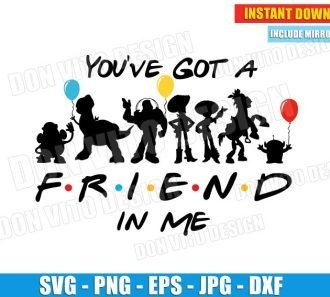 You've got a Friend in Me Disney (SVG dxf png) cut files png image vector clipart - DonVitoDesign Store