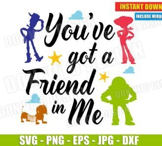 You've got a friend in Me (SVG dxf png) cut files png image vector clipart - DonVitoDesign Store