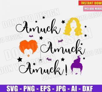 Amuck Amuck Amuck - Sanderson Sisters (SVG dxf png) Cut Files Image Vector Clipart - Don Vito Design Store