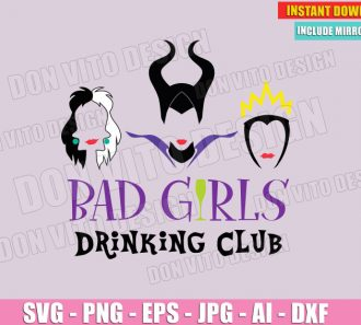 Bad Girls Drinking Club - Disney Villains (SVG dxf png) cut files image vector clipart - DonVitoDesign Store