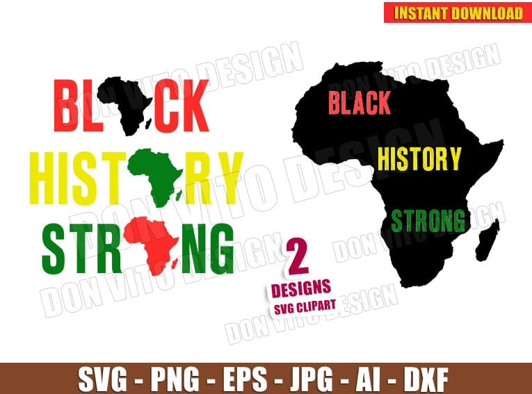 Black History Strong - Africa Map (SVG dxf png) Cut Files Image Vector Clipart - Don Vito Design Store