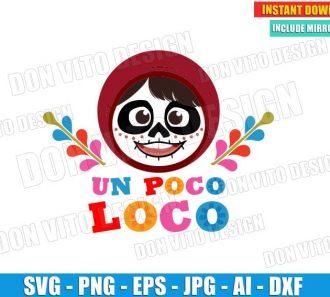 Coco - Un Poco Loco (SVG dxf png) cut files image vector clipart - DonVitoDesign Store