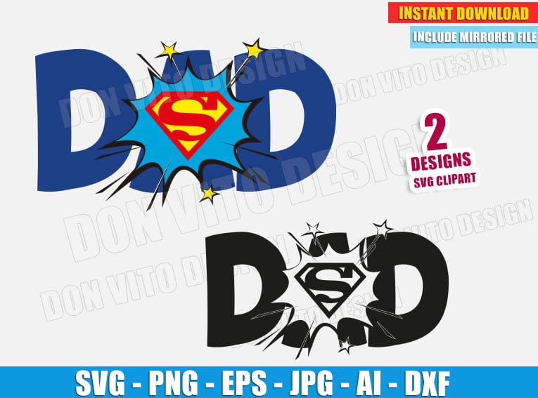 Dad Superman Logo Svg Dxf Png Father S Day Super Dc Cut Files