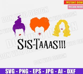 Hocus Pocus Sis-Taaas!!! (SVG dxf png) cut files image vector clipart - DonVitoDesign Store