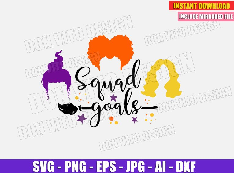 Hocus Pocus SquadGoals (SVG dxf png) Cut Files Image Vector Clipart - Don Vito Design Store