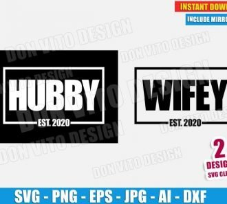 Hubby & Wifey Est 2020 Wedding (SVG dxf png) cut files image vector clipart - DonVitoDesign Store