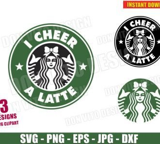I Cheer a Latte - Starbucks Logo Cheerleader (SVG dxf png) cut files image vector clipart - DonVitoDesign Store