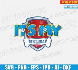 It's my Birthday - Paw Patrol Logo (SVG dxf png) cut files PNG image vector clipart - DonVitoDesign Store