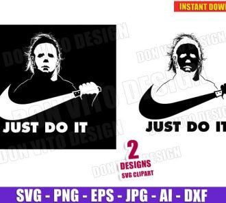Michael Myers - Just Do It (SVG dxf png) cut files image vector clipart - DonVitoDesign Store