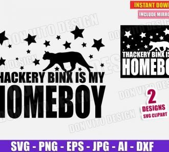 Thackery Binx is my Homeboy - Hocus Pocus (SVG dxf png) cut files image vector clipart - DonVitoDesign Store