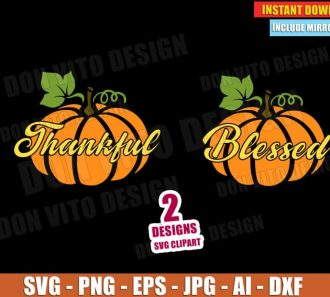 Thankful & Blessed Pumpkin Thanksgiving Day (SVG dxf png) cut files image vector clipart - DonVitoDesign Store