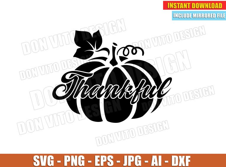 Thankful Pumpkin Thanksgiving Day Svg Dxf Png Holiday Fall Cut Files