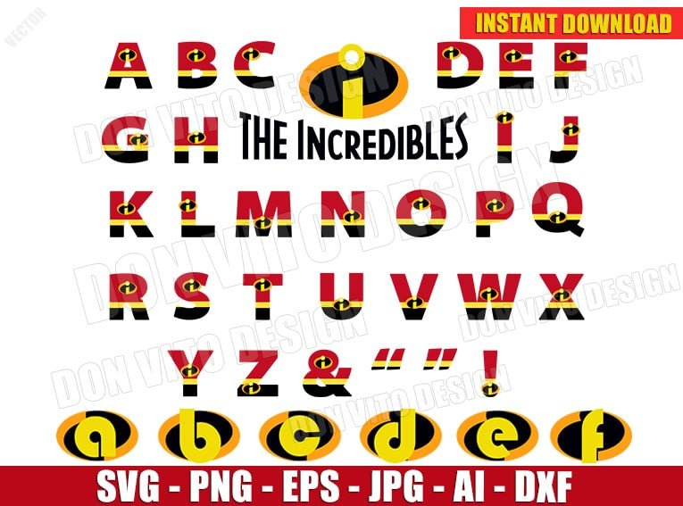 The Incredibles Alphabet (SVG dxf png) cut files PNG image vector clipart - DonVitoDesign Store