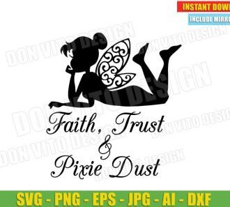 Tinkerbell Faith Trust & Fairy Pixie Dust (SVG dxf PNG) cut files image vector clipart - DonVitoDesign Store