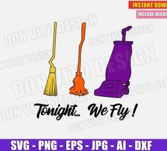 Tonight We Fly Sanderson Sisters (SVG dxf png) cut files image vector clipart - DonVitoDesign Store