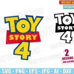 Toy Story 4 Movie Logo (SVG dxf png) Disney Pixar Birhtday Party Woody Cut File Silhouette Cricut Vector Clipart T-Shirt Designs Boy Girl Kids