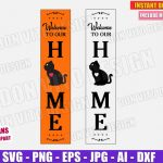 Welcome To Our Home Front Porch Sign Svg Dxf Png Halloween Cut