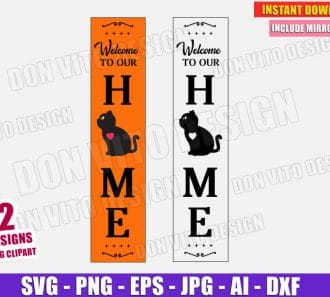Welcome to Our Home - Front Porch Sign (SVG dxf png)