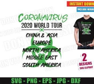 Coronavirus 2020 World Tour China Europe North America (SVG dxf PNG) Cut Files Image Vector Clipart - Don Vito Design Store