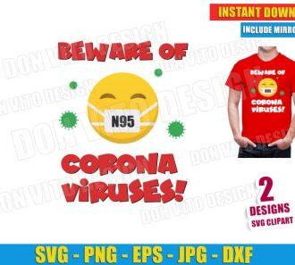 Beware of Coronaviruses COVID-19 (SVG dxf PNG) Cut Files Image Vector Clipart - Don Vito Design Store