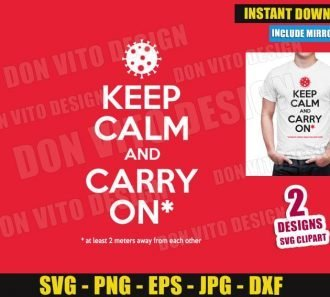 Coronavirus Keep Calm and Carry On (SVG dxf PNG) Cut Files Image Vector Clipart - Don Vito Design Store