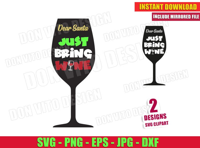 Dear Santa Just Bring Wine Svg Dxf Png Merry Christmas Cut Files