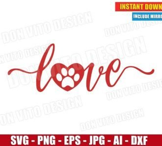 Love with Pawprint - Dog Mom (SVG dxf png) Cut Files Image Vector Clipart - Don Vito Design Store