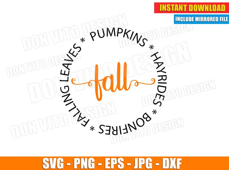 Fall Pumpkins Hayrides Bonfires Falling Leaves Svg Dxf Png Cut File