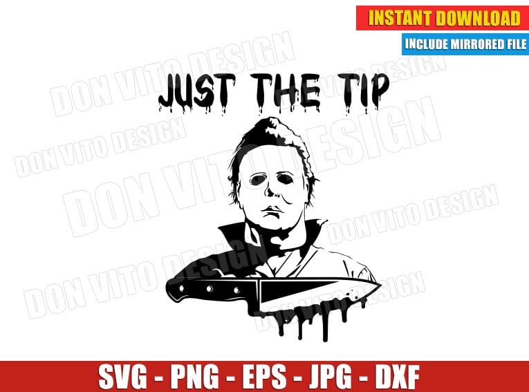Michael Myers Svg Cut File Just The Tip Halloween Png Clipart Design