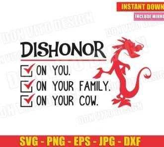 Mushu Dishonor On You Your Family Your Cow (SVG dxf png) Cut Files Image Vector Clipart - Don Vito Design Store