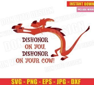 Mushu Mulan Dishonor On You On Your Cow (SVG dxf png) Cut Files Image Vector Clipart - Don Vito Design Store