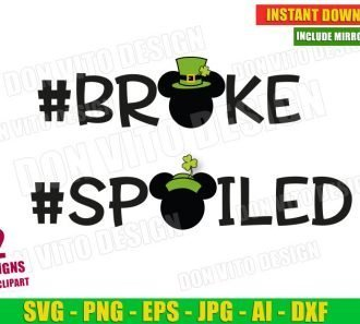 Broke Spoiled St Patrick's Day Mickey & Minnie Mouse (SVG dxf png) Cut Files Image Vector Clipart - Don Vito Design Store