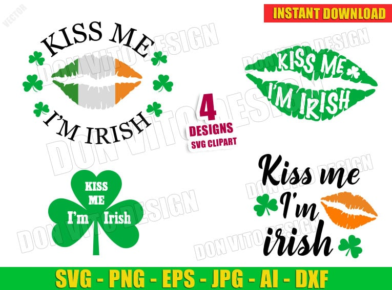 St Patrick S Day Kiss Me I M Irish Lips Clover Bundle Svg Lucky Cut File