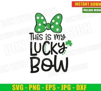 This Is My Lucky Bow Minnie Mouse St Patrick's Day (SVG dxf png) Cut Files Image Vector Clipart - Don Vito Design Store