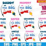 The Big One Family Bundle (SVG dxf png) First 1st Birthday Party Bobber Fish Cut Files Cricut Vector Clipart T-Shirt Design Mom Dad Brother Sister