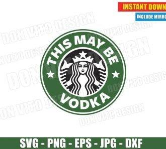 This may be Vodka Starbucks Coffee Logo (SVG dxf png) Digital Cup Label Mug Cut Files
