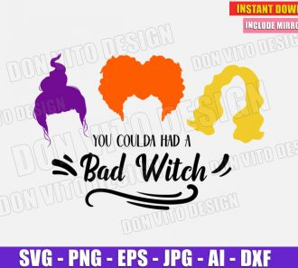 You Coulda had a Bad Witch Sander Sisters SVG Cut Files Image Vector Clipart - Don Vito Design Store