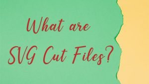 What are SVG Cut Files? - DonVitoDesign Store