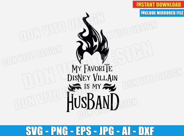 My Favorite Disney Villain is my Husband - Hades (SVG dxf PNG) Hercules Movie Cut File Silhouette Cricut Vector Clipart - DonVitoDesign Store