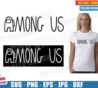 Among Us Logo (SVG dxf PNG) Game Impostor or Crewmate Cut File Silhouette Cricut Vector Clipart - Don Vito Design Store