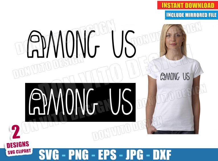 Among Us Logo Svg Dxf Png Game Impostor Or Crewmate