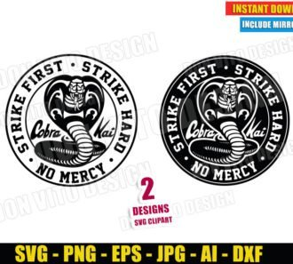 Cobra Kai Logos Strike First Hard No Mercy (SVG dxf PNG) Karate Kid Movie Dojo Cut File Silhouette Cricut Vector Clipart - Don Vito Design Store