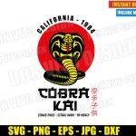 Cobra Kai Logo California 1984 (SVG dxf PNG) Karate Kid Movie Dojo Red Sun Cut File Silhouette Cricut Vector Clipart T-Shirt Design DIY