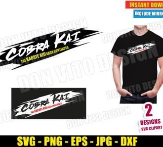 Cobra Kai The Karate Kid Saga Continues (SVG dxf PNG) Movie Dojo Logo Cut File Silhouette Cricut Vector Clipart - Don Vito Design Store