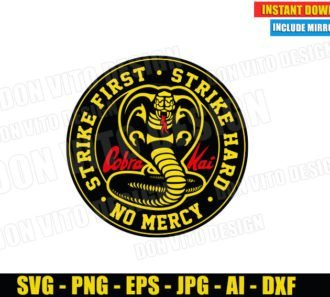 Cobra Kai Strike First Strike Hard No Mercy (SVG dxf PNG) Karate Kid Logo Cut Files Image Vector Clipart - Don Vito Design Store