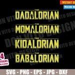 The Mandalorian Family (SVG dxf PNG) Star Wars Dad Mom Kid Baby Yoda Cut File Silhouette Cricut Vector Clipart T-Shirt 4 Designs DIY