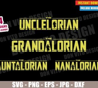 The Mandalorian Family Unclelorian (SVG dxf PNG) Star Wars Nanalorian Cut File Silhouette Cricut Vector Clipart - Don Vito Design Store