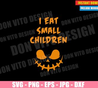 Halloween Maternity I Eat Small Children (SVG dxf PNG) Pumpkin Face Pregnancy Cut File Silhouette Cricut Vector Clipart - Don Vito Design Store