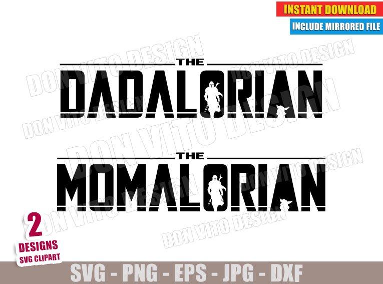 The Dadalorian and The Momalorian (SVG dxf PNG) Star Wars Mandalorian Cut File Silhouette Cricut Vector Clipart - Don Vito Design Store